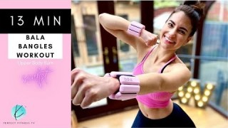 13 Minute Bala Bangles Upper Body Burn Workout | How to Get Sculpted Arms with Wrist Weights